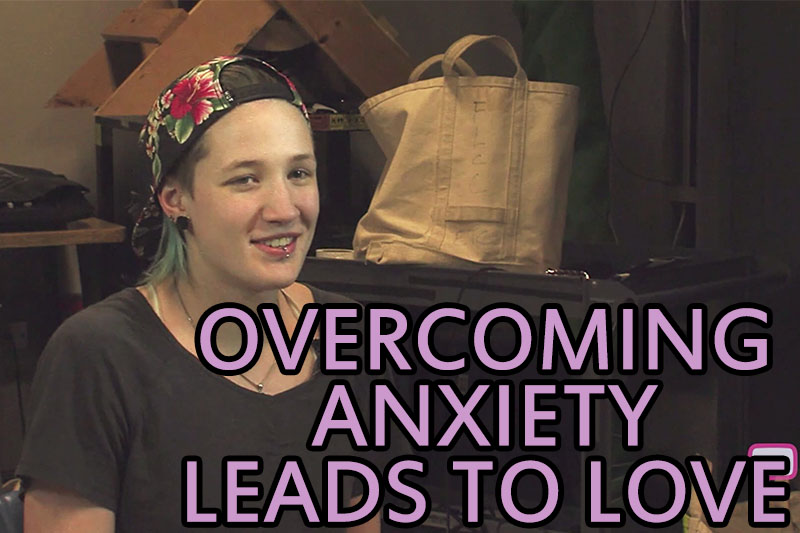 Overcoming Anxiety Leads To Love