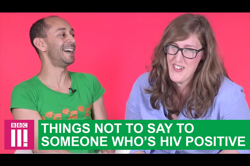 Things Not To Say To Someone Who's HIV Positive
