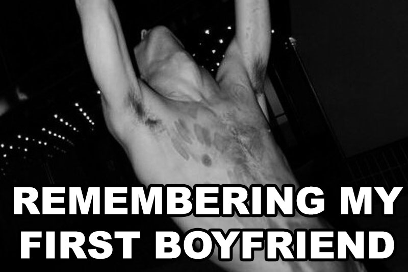 Remembering My First Boyfriend