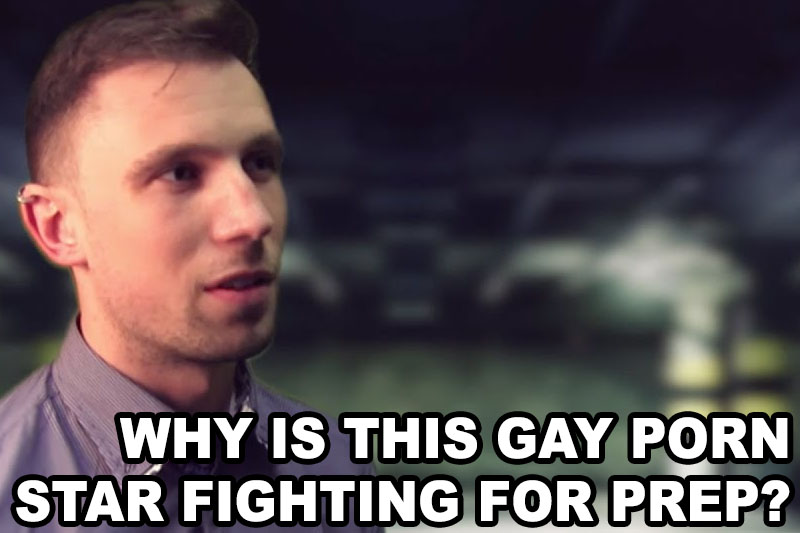 Why is this gay porn star fighting for PrEP?
