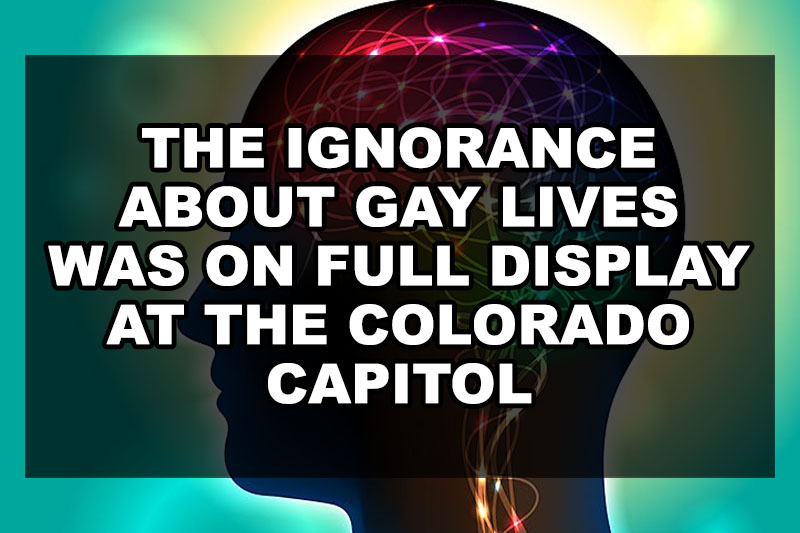 The Ignorance About Gay Lives Was on Full Display at the Colorado Capitol