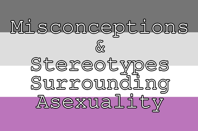 Misconceptions-and-Stereotypes-Surrounding-Asexuality