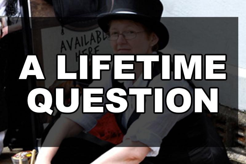 a-lifetime-question