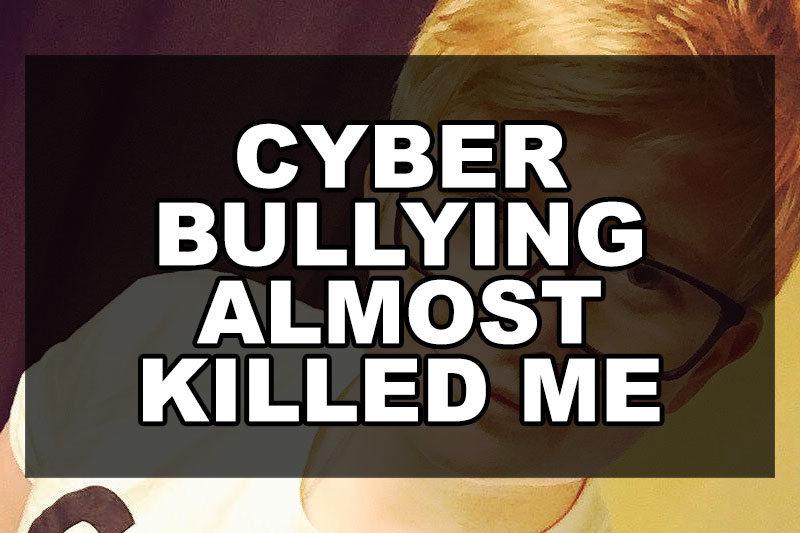cyber-bullying-almost-killed-me