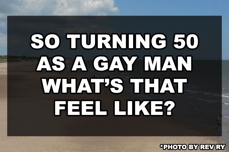 so-youre-turning-50-whats-that-like