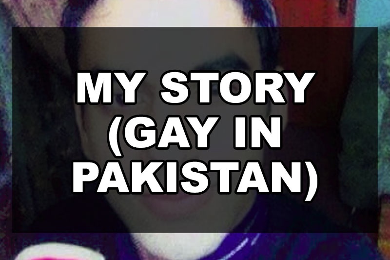 my-story-gay-in-pakistan