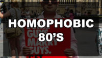 Homophobic 80's