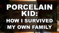 Porcelain Kid: How I survived my own family