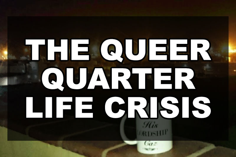 the-queer-quarter-life-crisis