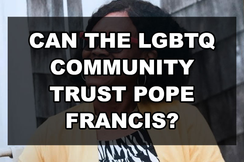 can-the-lgbt-community-trust-pope-francis