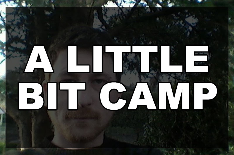 a-little-bit-camp